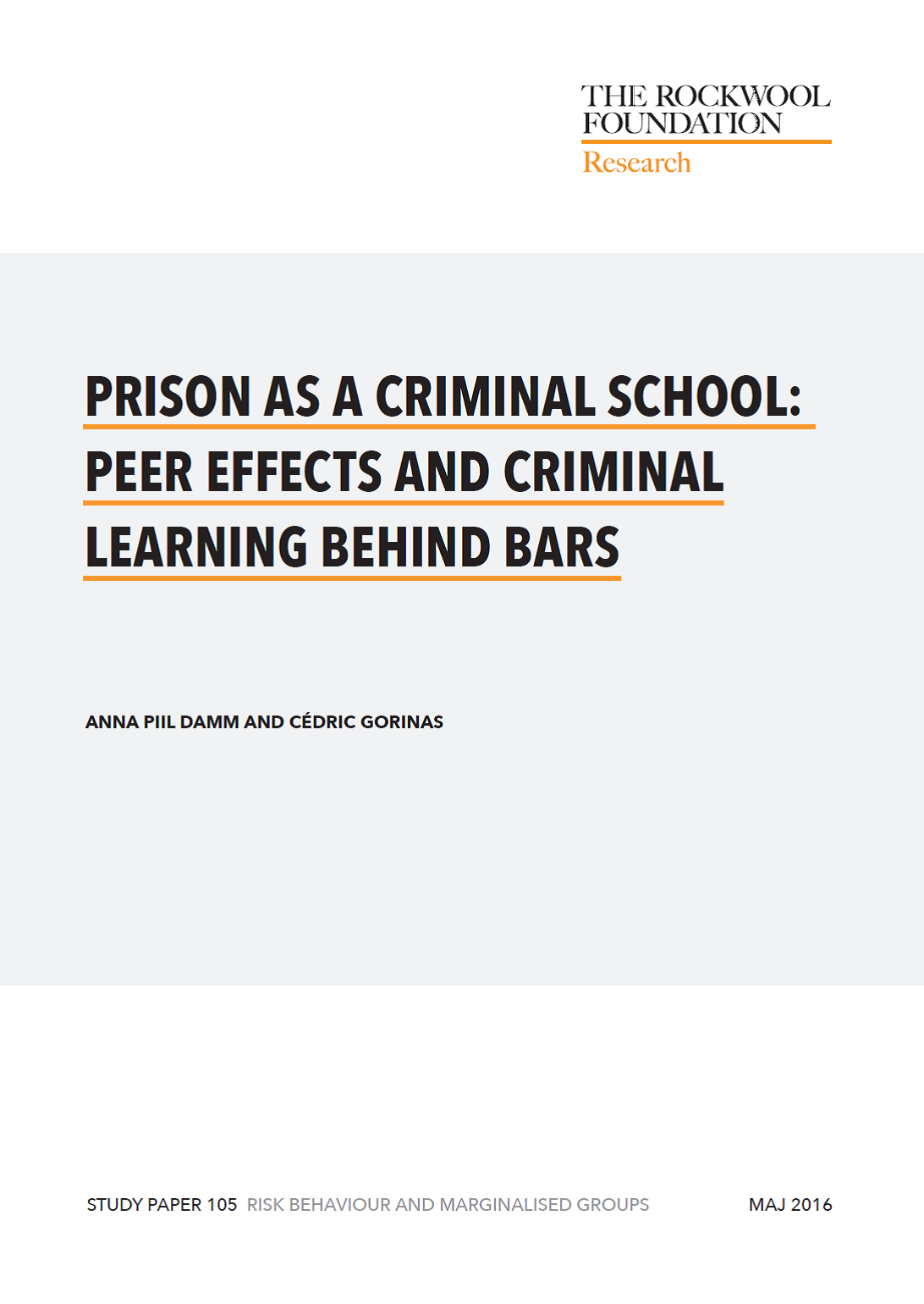 Learning Behind Bars >> Prison As A Criminal School Peer Effects And Criminal Learning